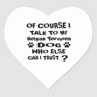 Pegatina En Forma De Corazón Por supuesto hablo con mi diseño del perro de