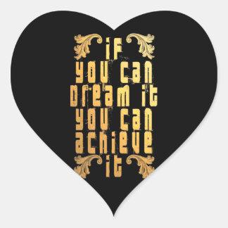 Pegatina En Forma De Corazón Si usted puede soñarlo usted puede alcanzarlo
