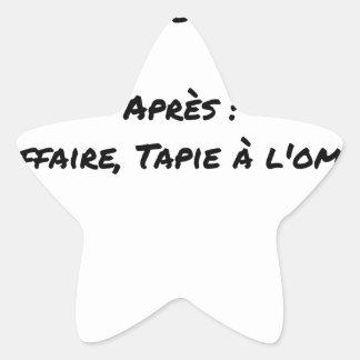 Pegatina En Forma De Estrella ANTES de: EL ASUNTO TAPIE EN LA SOMBRA, MÁS TARDE: