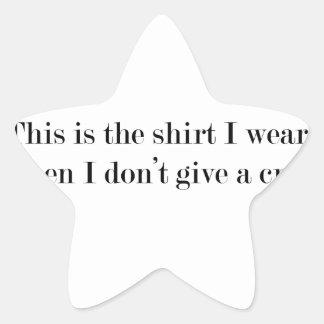"""Pegatina En Forma De Estrella """"Ésta es la camisa que llevo cuando…"""" DIVERTIDO"""
