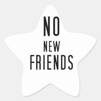 Pegatina En Forma De Estrella Ningunos nuevos amigos