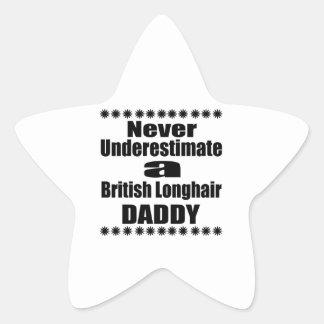 Pegatina En Forma De Estrella Nunca subestime al papá de pelo largo británico