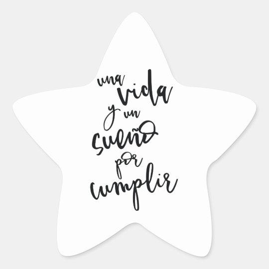 Pegatina En Forma De Estrella una-vida-y-un-sueño-por-cumplir - Frase positiva