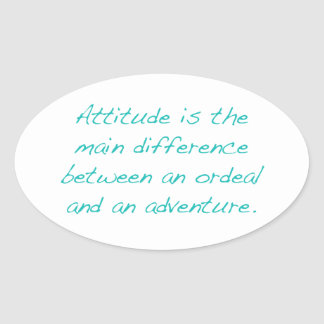 Pegatina Ovalada Actitud -- prueba dura o aventura (verde)