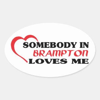 Pegatina Ovalada Alguien en Brampton me ama