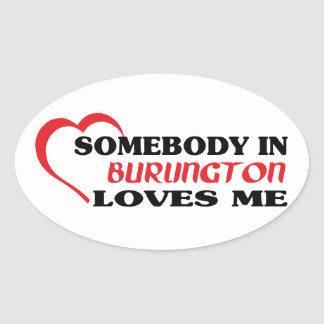 Pegatina Ovalada Alguien en Burlington me ama