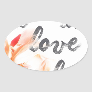 Pegatina Ovalada Amor del amor del amor