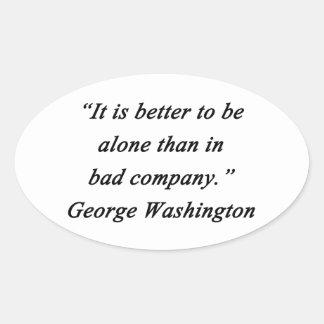 Pegatina Ovalada Bad Company - George Washington