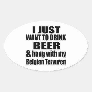 Pegatina Ovalada Caída con mi Tervuren belga