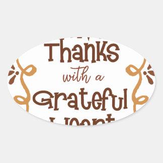 Pegatina Ovalada Dé las gracias con un corazón agradecido
