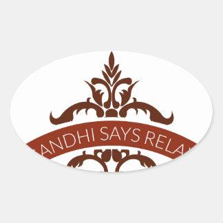 Pegatina Ovalada el ghandi dice se relaja