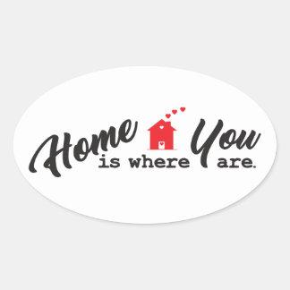 Pegatina Ovalada El hogar es donde usted está