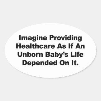 Pegatina Ovalada Imagínese el proporcionar de la atención sanitaria