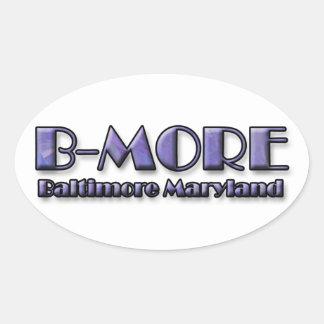 Pegatina Ovalada Logotipo de B-MORE Baltimore Maryland