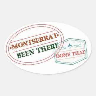 Pegatina Ovalada Montserrat allí hecho eso