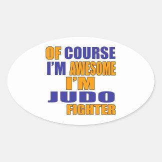 Pegatina Ovalada Por supuesto soy combatiente del judo