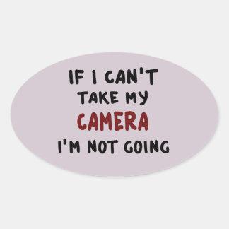 Pegatina Ovalada Si no puedo tomar mi cámara…