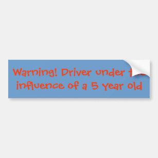 Pegatina Para Coche ¡Advertencia! Conductor bajo los efectos de 5 años
