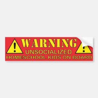 Pegatina Para Coche ¡Advertencia! Niños de Unsocialized Homeschool a b