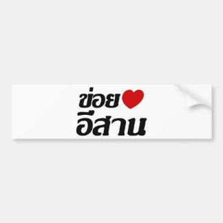 Pegatina Para Coche Amo el ♦ de Isaan escrito en ♦ tailandés del