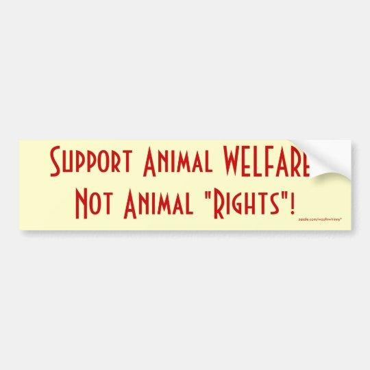 """Pegatina Para Coche ¡BIENESTAR animal de la ayuda, las """"derechas no"""