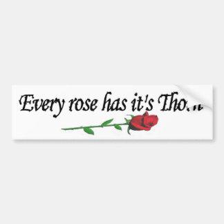 Pegatina Para Coche Cada rosa lo tiene es espina