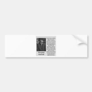 Pegatina Para Coche Cita de Thurgood Marshall