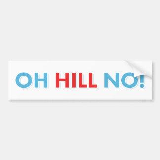 Pegatina Para Coche ¡Colina anti de Hillary oh no!