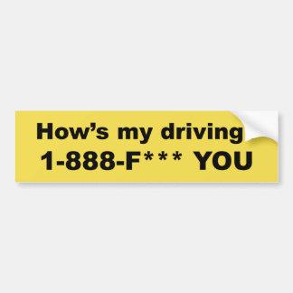 Pegatina Para Coche ¿Cómo mi está conduciendo? *** DE F USTED