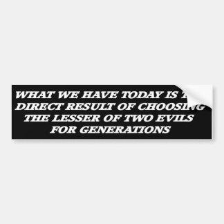 Pegatina Para Coche Cuál es tenga es hoy el resultado de elegir