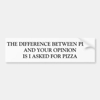 PEGATINA PARA COCHE DIFERENCIA ENTRE LA PIZZA Y SU OPINIÓN