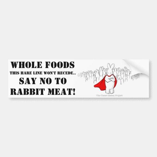 Pegatina Para Coche ¡Diga NO a las comidas y a la carne enteras del