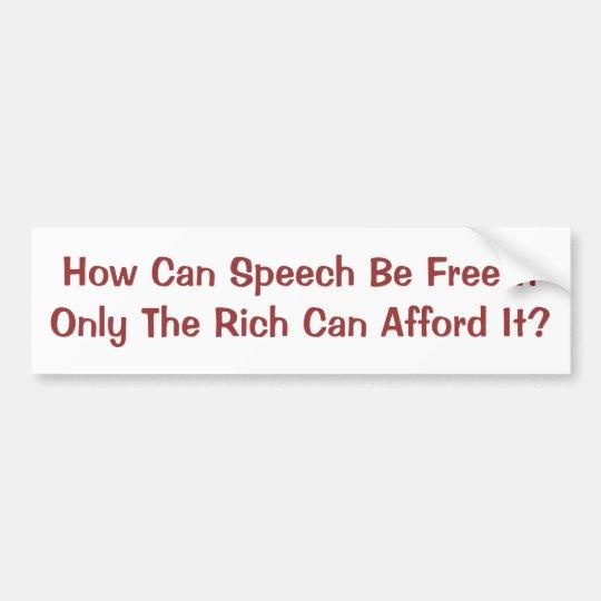 Pegatina Para Coche Discurso libre para los ricos solamente