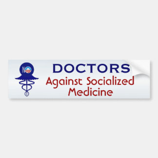 Pegatina Para Coche Doctores medicina socializada Against