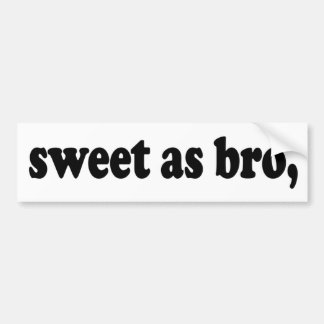Pegatina Para Coche dulce como bro, el decir divertido del kiwi (Nueva