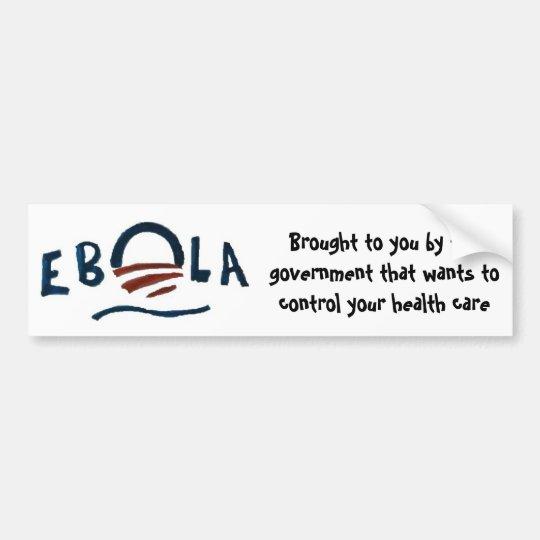 Pegatina Para Coche Ebola-Gobierno en su mejor