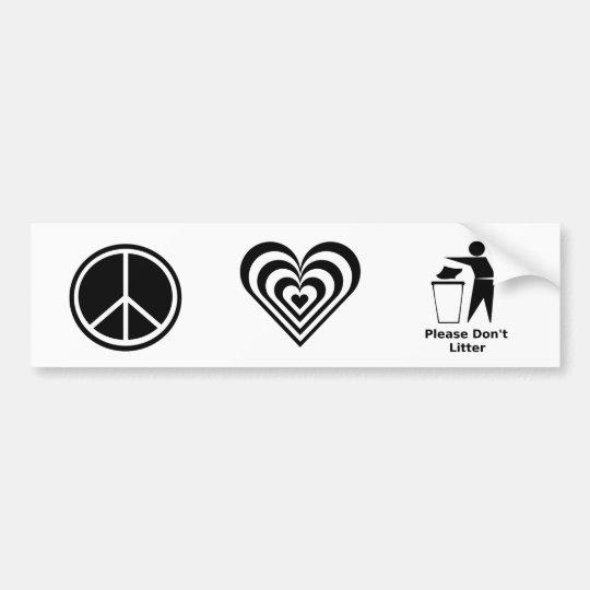 Pegatina Para Coche El amor de la paz y no deja en desorden por favor: