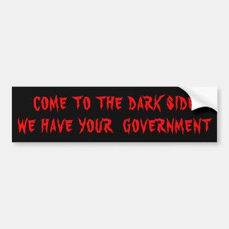 Pegatina Para Coche El lado oscuro tiene su rojo del gobierno en negro