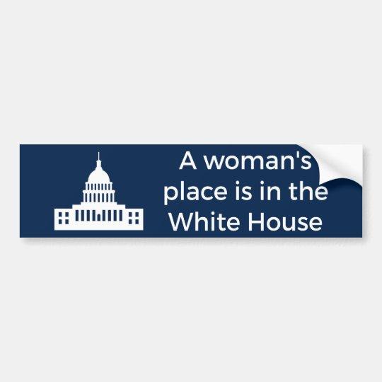 Pegatina Para Coche El lugar de una mujer está en la Casa Blanca