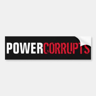 Pegatina Para Coche El poder corrompe