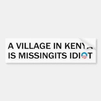 Pegatina Para Coche El pueblo en Kenia está faltando a su idiota