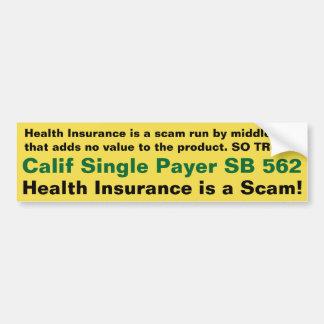 Pegatina Para Coche ¡El seguro médico es un timo!!! -