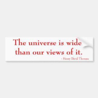 Pegatina Para Coche El universo es más ancho que nuestras opiniones de