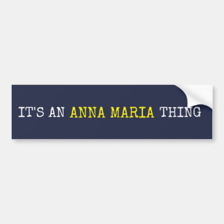 Pegatina Para Coche Es una cosa de Ana Maria
