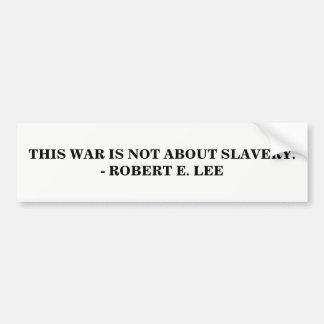 Pegatina Para Coche Esta guerra no está sobre esclavitud