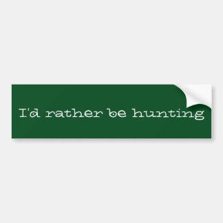 Pegatina Para Coche Estaría cazando bastante