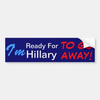 Pegatina Para Coche ¡Estoy listo para que Hillary salga!