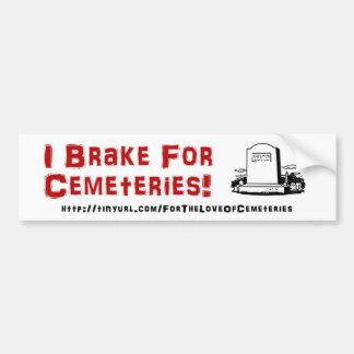 Pegatina Para Coche Freno para los cementerios