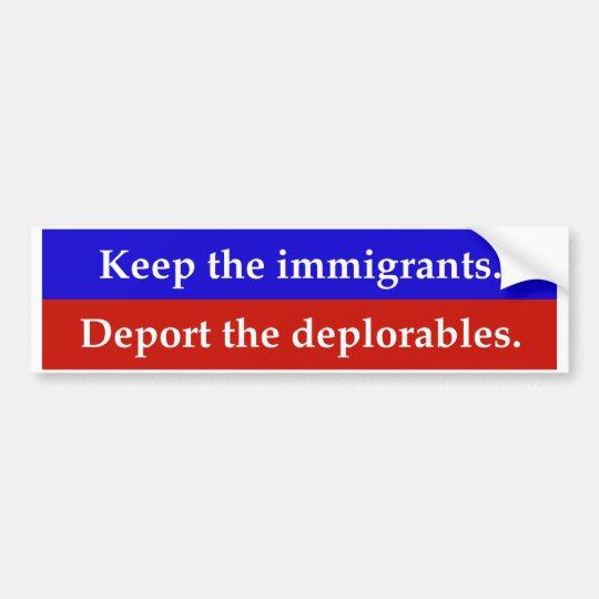 Pegatina Para Coche Guarde a los inmigrantes. Deporte el deplorables.