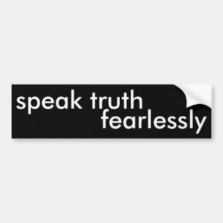 Pegatina Para Coche hable la verdad audaz
